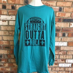Other - Straight Outta NOLA Teal Long Sleeve Tee Shirt